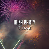 Ibiza Party Time – Summer Hits, Beach Party Time, Hot Music, Cold Drinks by Top 40