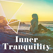 Inner Tranquility – Nature Sounds, Pure Relaxation, Zen, Peaceful Music to Calm Down, Meditation, Deep Sleep, Harmony with Nature by Calming Sounds