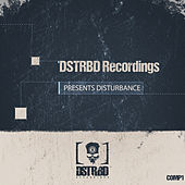 Presents Disturbance by Various Artists
