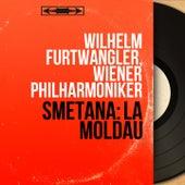 Smetana: La Moldau (Mono Version) by Wilhelm Furtwängler