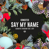 Say My Name (Acoustic Version) by Kongsted