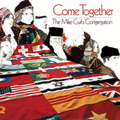 Come Together by Mike Curb Congregation