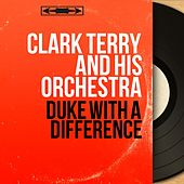 Duke With a Difference (Mono Version) di Clark Terry