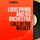 Call of the Wildest (Mono Version) de Louis Prima