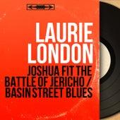 Joshua Fit the Battle of Jericho / Basin Street Blues (Mono Version) von Laurie London