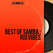 Best of Samba : Rio Vibes von Various Artists