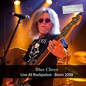 Live at Rockpalast (Live, 11.04.2008, Bonn) by Blue Cheer