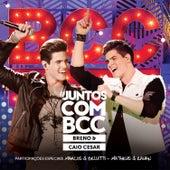 #JuntosComBCC (Ao Vivo) de Breno & Caio César
