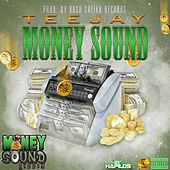 Money Sound by Jay Tee