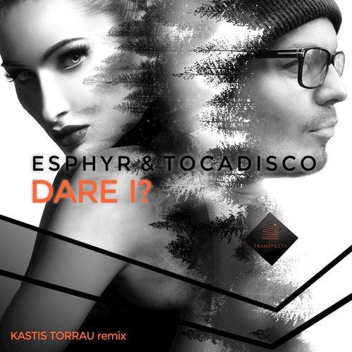 Dare I? (Kastis Torrau Remix) by Tocadisco