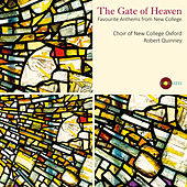 The Gate of Heaven: Favorite Anthems from New College von Oxford The Choir Of New College
