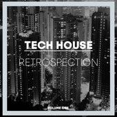 Tech House Retrospection, Vol. 1 by Various Artists