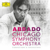 Claudio Abbado & Chicago Symphony Orchestra by Various Artists