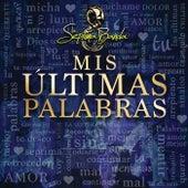 Mis Últimas Palabras by La Séptima Banda