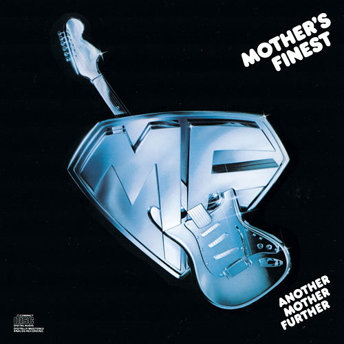 Another Mother Further by Mother's Finest