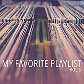 My Favorite Playlist, Vol. 5 de Various Artists