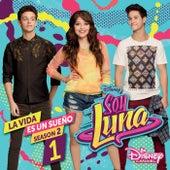 La vida es un sueño 1 (Season 2 / Música de la serie de Disney Channel) von Elenco de Soy Luna