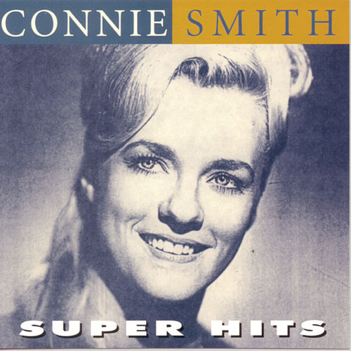 Super Hits by Connie Smith
