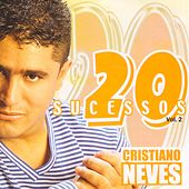 20 Sucessos, Vol. 2 by Cristiano Neves