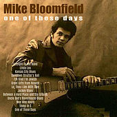 One of These Days (Live) by Mike Bloomfield
