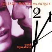 Jazz Round Midnight by Cal Tjader