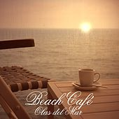 Beach Café - Olas Del Mar by Various Artists