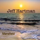 Mansfield by Jeff Hartman