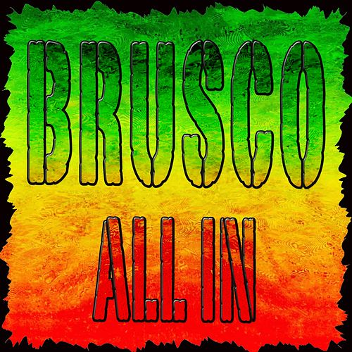 All In (Compilation) di Brusco