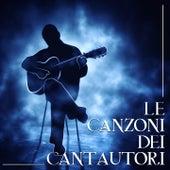 Le canzoni dei cantautori von Various Artists