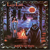 Burn to My Touch by Liege Lord
