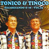 Recordando o 78, Vol. 5 de Tonico E Tinoco