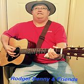 Rodger Denny & Friends by Various Artists