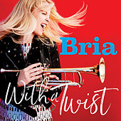 With a Twist by Bria Skonberg
