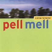 Interstate (Special Edition) by Pell Mell