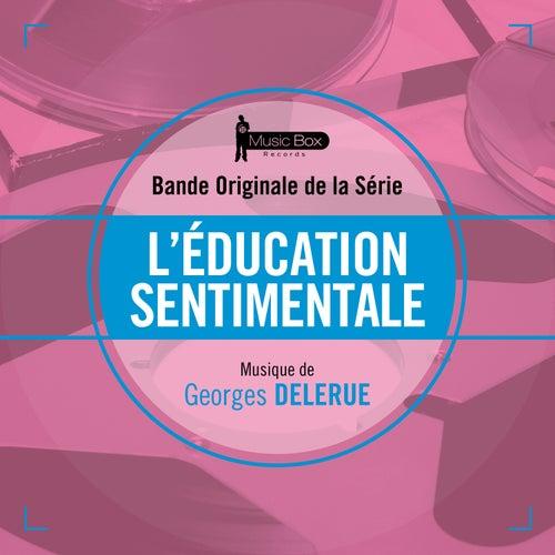L'éducation sentimentale (Bande originale de la série) by Georges Delerue