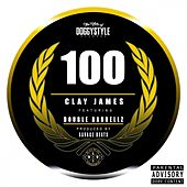 100 (feat. Double Barrellz) by Clay James