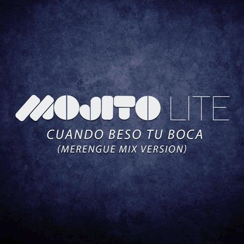 Cuando Beso Tu Boca (Versión Merengue) de Mojito Lite
