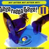 Ragga Ragga Ragga, Vol. 11 von Various Artists