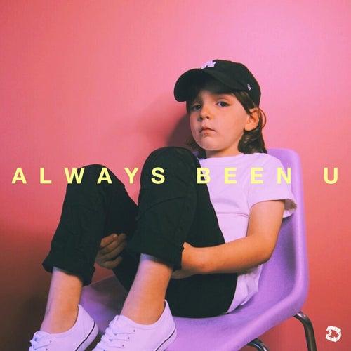 Always Been U (feat. R.LUM.R) by Phangs