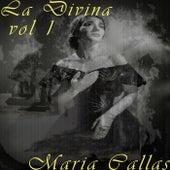 La Divina Vol. 1 by Maria Callas