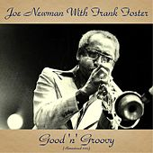Good 'N' Groovy (Remastered 2017) by Joe Newman