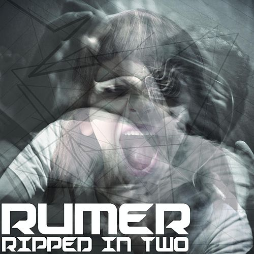 Ripped in Two by Rumer