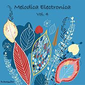 Melodica Electronica, Vol. 4 by Various Artists