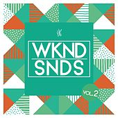 WKND SNDS, Vol. 2 by Various Artists