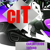 Car Interior Techno by Various Artists