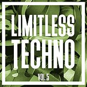 Limitless Techno, Vol. 5 by Various Artists
