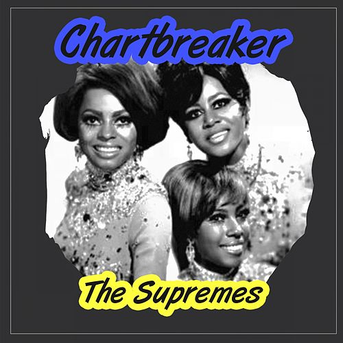 Chartbreaker by The Supremes