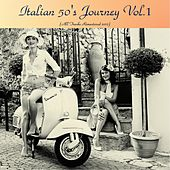 Italian 50's Journey Vol.1 (All tracks remastered 2017) by Various Artists