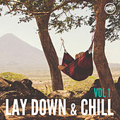 Lay Down and Chill, Vol.1 von Various Artists