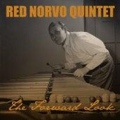 Red Norvo Quintet: The Forward Look de Red Norvo